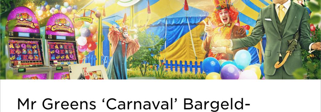 """Im Mr Green Casino startet das """"Carnaval"""" Bargeld-Gewinnspiel"""