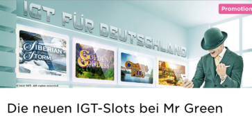 Im Mr Green Casino kann man jetzt die Slots von IGT spielen