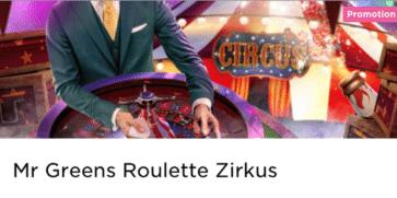 Spiele am Circus Roulette Tisch im Mr Green Casino und sichere dir Freispiele